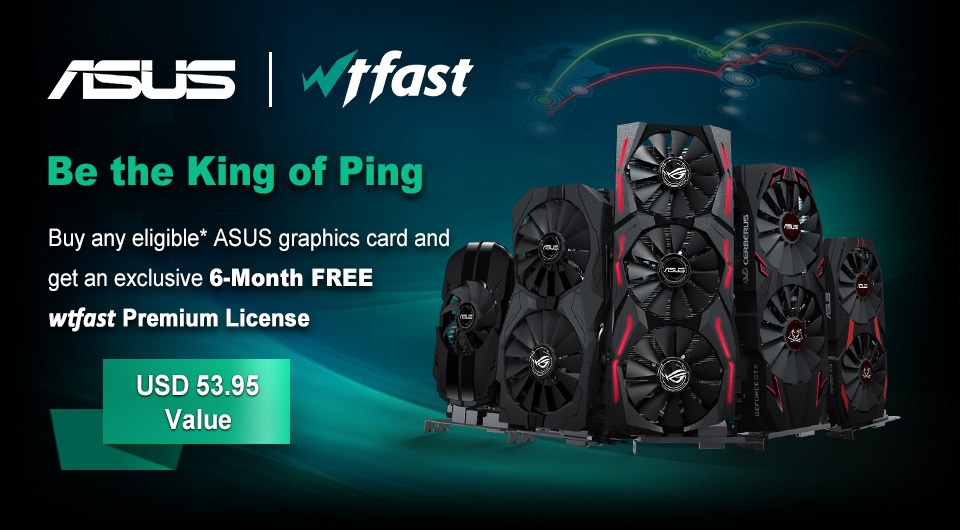 ASUS wtfast Promotion | Be the King of Ping