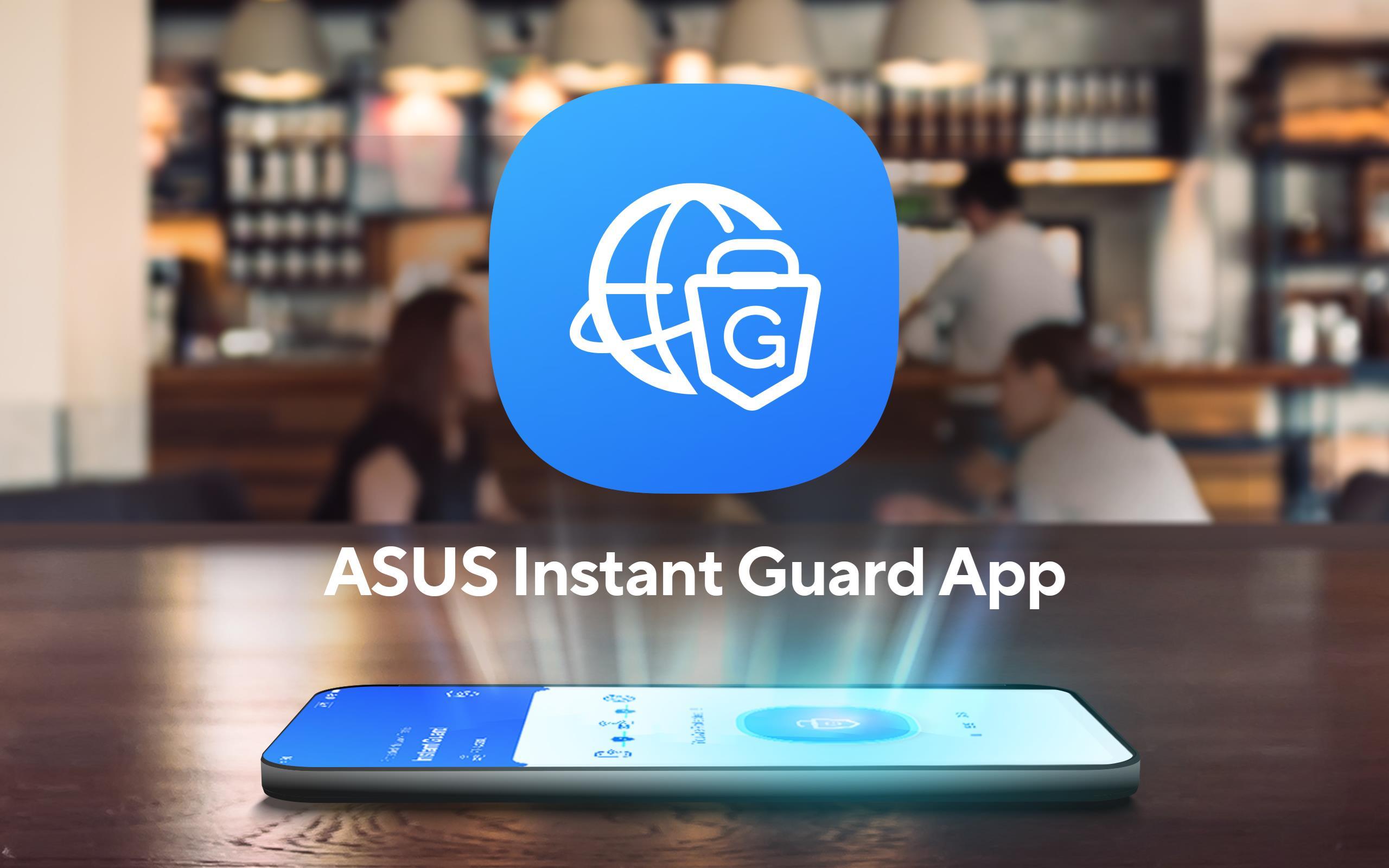 ASUS Instant Guard App