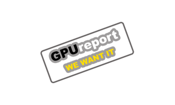 GPUreport WE WANT IT