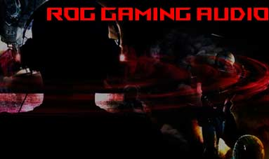 ROG Gaming Audio