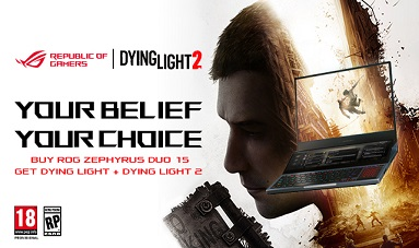 Buy ROG, Get Dying Light 2