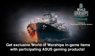 ASUS Exclusive Word of Warships