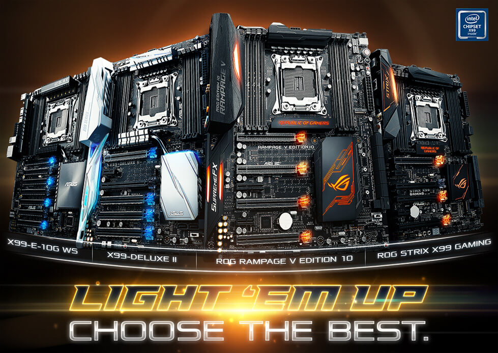 ASUS X99 Motherboards - they look great, trust us